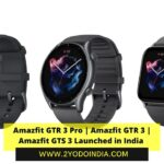 Amazfit GTR 3 Pro | Amazfit GTR 3 | Amazfit GTS 3 Launched in India | Price in India | Colours | Specifications | 2YODOINDIA