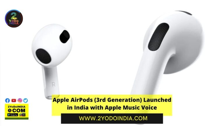 Apple AirPods (3rd Generation) Launched in India with Apple Music Voice | Price in India | Specifications | 2YODOINDIA