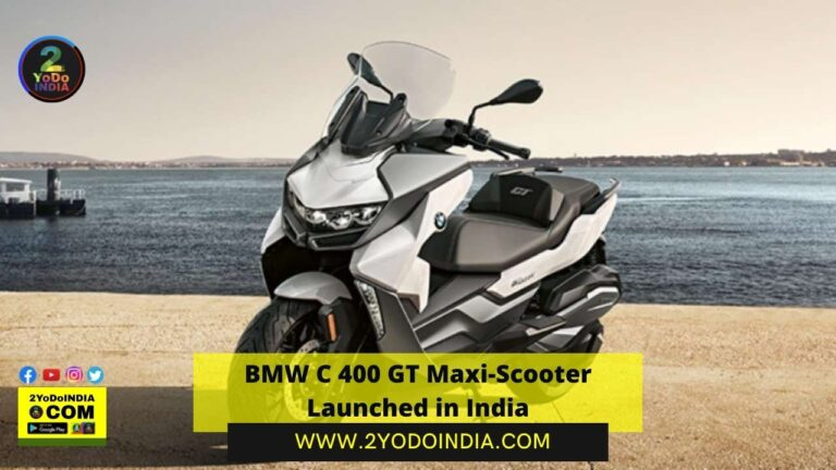BMW C 400 GT Maxi-Scooter Launched in India   Price in India   Mechanical Specifications   2YODOINDIA