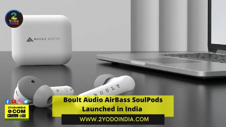 Boult Audio AirBass SoulPods Launched in India | Price in India | Specifications | 2YODOINDIA