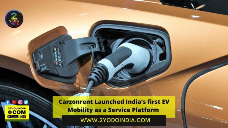 Carzonrent Launched India's first EV Mobility as a Service Platform | 2YODOINDIA