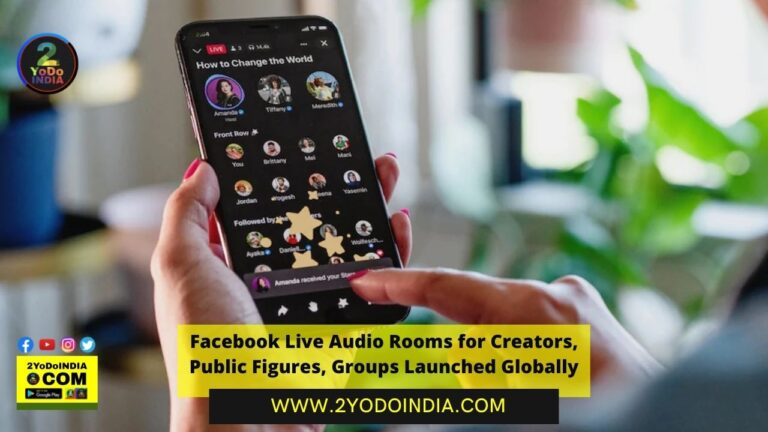 Facebook Live Audio Rooms for Creators, Public Figures, Groups Launched Globally | 2YODOINDIA