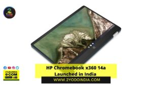 HP Chromebook x360 14a Launched in India | Price in India | Specifications | 2YODOINDIA