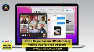 How to Download macOS Monterey, Rolling Out for Free Upgrade | 2YODOINDIA