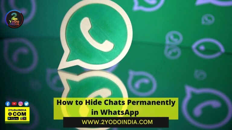 How to Hide Chats Permanently in WhatsApp | 2YODOINDIA