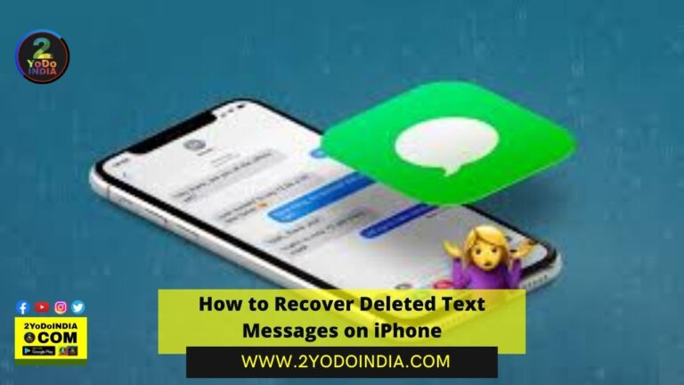 How to Recover Deleted Text Messages on iPhone | How to Recover Deleted Text Messages on iPhone using an iCloud Backup | How to Recover Text Messages on iPhone using iCloud.com | 2YODOINDIA