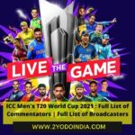 ICC Men's T20 World Cup 2021 : Full List of Commentators | Full List of Broadcasters | Audio | Social Media | Website | Application | ICC Men's T20 World Cup 2021 HashTag | 2YODOINDIA
