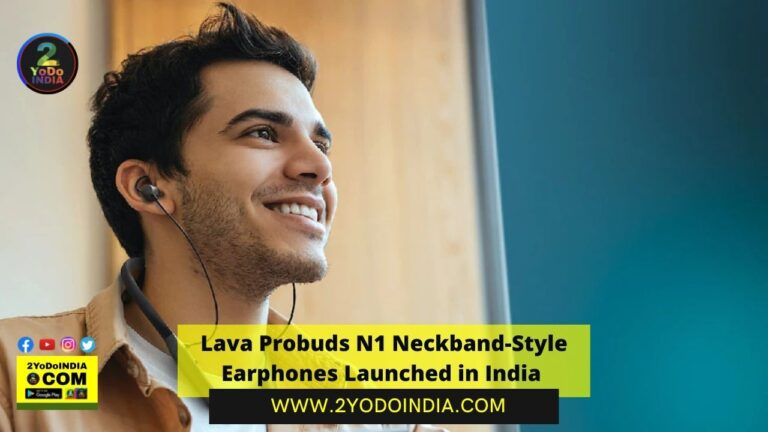 Lava Probuds N1 Neckband-Style Earphones Launched in India | Price in India | Specifications | 2YODOINDIA
