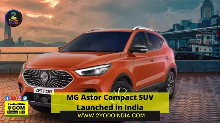 MG Astor Compact SUV Launched in India | Price in India | Mechanical Specifications | 2YODOINDIA