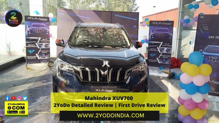 Mahindra XUV700 | 2YoDo Detailed Review | First Drive Review | 2YODOINDIA