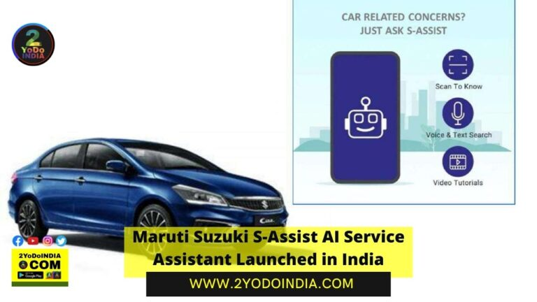 Maruti Suzuki S-Assist AI Service Assistant Launched in India | Details Inside | 2YODOINDIA
