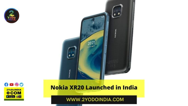 Nokia XR20 Launched in India | Price in India | Specifications | 2YODOINDIA