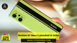 Realme GT Neo 2 Launched in India | Price in India | Specifications | 2YODOINDIA