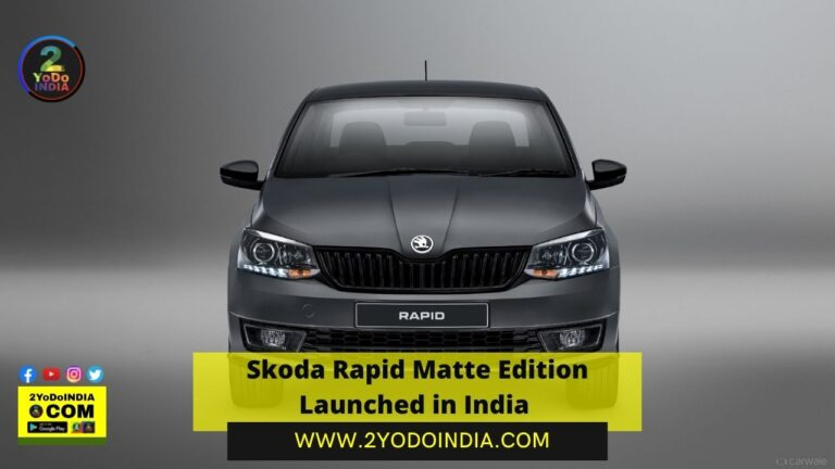 Skoda Rapid Matte Edition Launched in India | Price in India | Mechanical Specifications | 2YODOINDIA