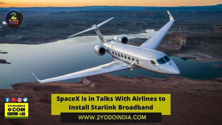 SpaceX is in Talks With Airlines to Install Starlink Broadband | Elon Musk | 2YODOINDIA