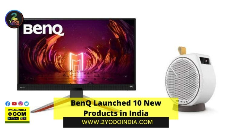 BenQ Launched 10 New Products in India | Price in India | Specifications | 2YODOINDIA