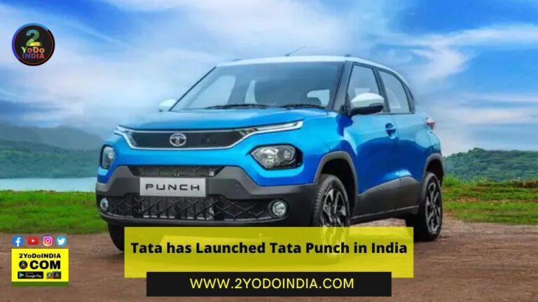 Tata has Launched Tata Punch in India | Price in India (Expected) | Mechanical Specifications | Dimensions | Variant-Wise Features of Tata Punch | 2YODOINDIA