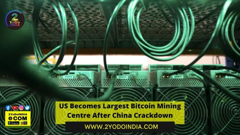 US Becomes Largest Bitcoin Mining Centre After China Crackdown | Cryptocurrency | 2YODOINDIA