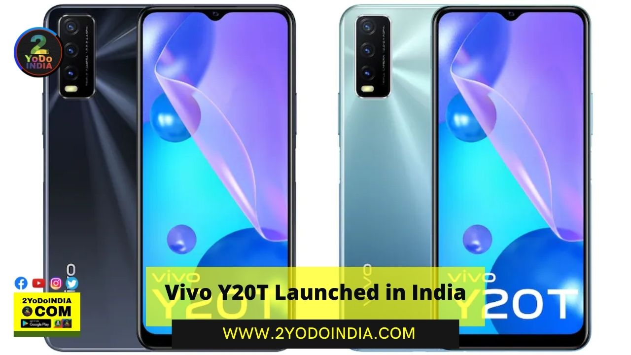 Vivo Y20T Launched in India | Price in India | Specifications | 2YODOINDIA