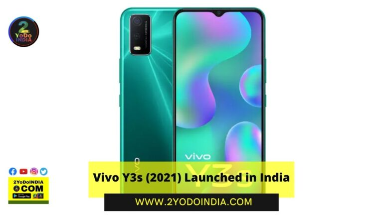 Vivo Y3s (2021) Launched in India | Price in India | Specifications | 2YODOINDIA