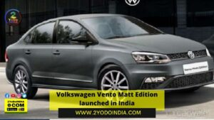 Volkswagen Vento Matt Edition launched in India   Price in India   Mechanical Specifications   2YODOINDIA