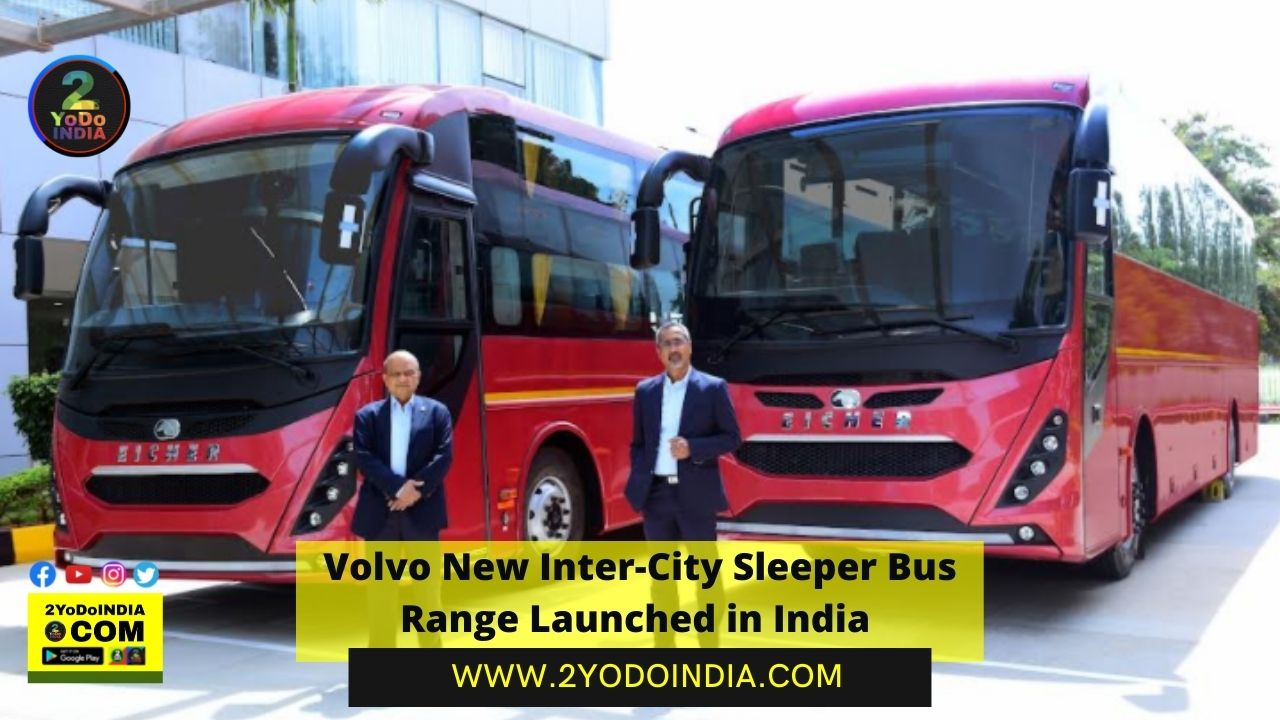 Volvo New Inter-City Sleeper Bus Range Launched in India   Price in India   Mechanical Specifications   2YODOINDIA