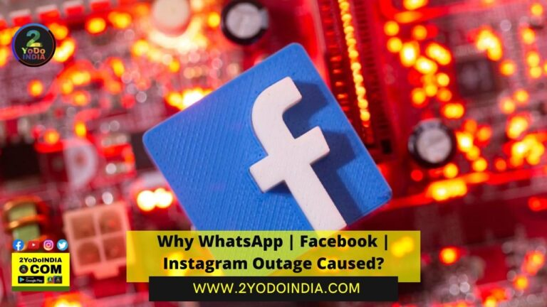 Why WhatsApp | Facebook | Instagram Outage Caused | 2YODOINDIA