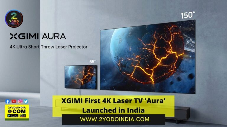 XGIMI First 4K Laser TV 'Aura' Launched in India | Price in India | Specifications | 2YODOINDIA